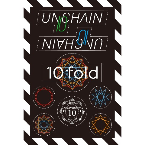 """【UNCHAIN】『UNCHAIN Debut 10th Anniversary """"10fold""""Tour 2015』 ステッカーシート"""