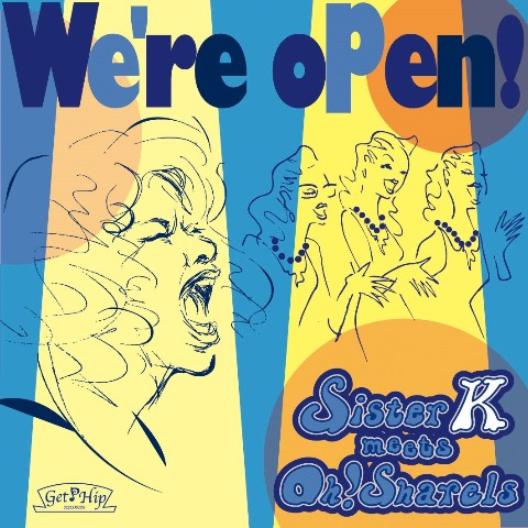 Sister K meets Oh!Sharels / We're open(ヴィレッジヴァンガード限定盤)