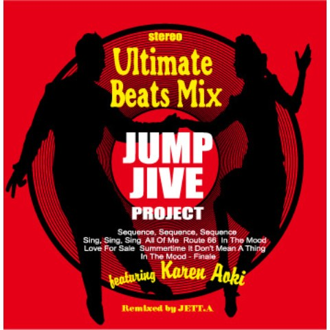 Ultimate Beats Mix JUMP JIVE PROJECT feat. Karen Aoki