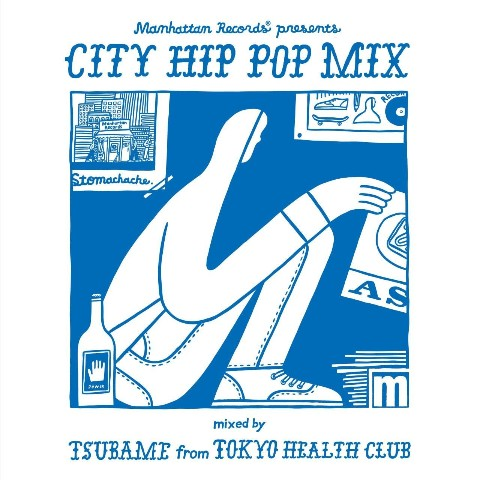 V.A.(MIXCD)/Manhattan Records(R) −CITY HIP POP MIX− mixed by TSUBAME from TOKYO HEALTH CLUB【特典あり】